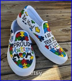 Autism Awareness Autism Mom Puzzle Piece Proud Autism Mom Be Kind Shoes Vans Customs