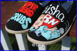 Nursing shoes for you ladies. Super Hero in Scrubs.RN.size 5 sorry sold
