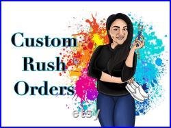 Shoe Custom Rush Orders